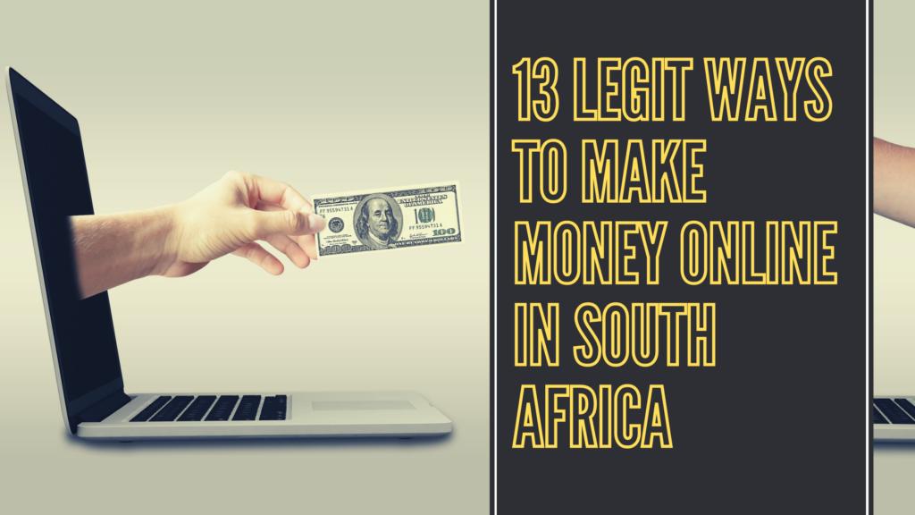 13 Legit Ways To Make Money Online In South Africa