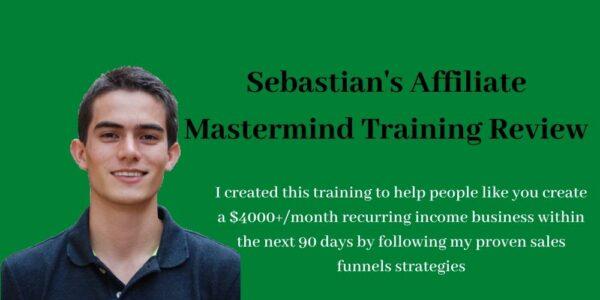 Sebastain's Affiliate Mastermind